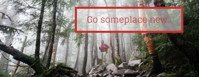 Go Someplace New